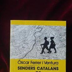 Libros de segunda mano: SENDERS CATALANS DE GRAN RECORREGUT - ÒSCAR FERRER I VENTURA - LLIBRE DE MOTXILLA Nº 33 1991. Lote 184708081
