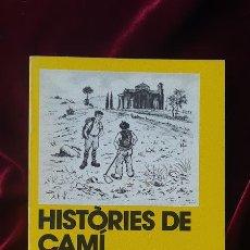 Libros de segunda mano: HISTÒRIES DE CAMÍ - FRANCESC GURRI - LLIBRE DE MOTXILLA Nº 18 1981. Lote 184708101