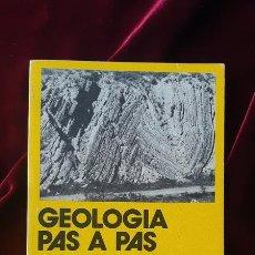 Libros de segunda mano: GEOLOGIA PAS A PAS - JAUME GALLEMÍ I PAULET - LLIBRE DE MOTXILLA Nº 16 1981. Lote 184708105