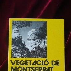 Libros de segunda mano: VEGESTACIÓ DE MONTSERRAT - JOSEP NUET I BADIA Y JOSEP M. PANAREDA I CLAPÉS - LLIBRE DE MOTXILLA Nº 1. Lote 184708116