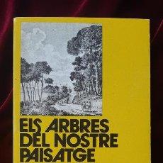 Libros de segunda mano: ELS ARBRES DEL NOSTRE PAISATGE - ROBERT HIJAR I PONS - LLIBRE DE MOTXILLA Nº 6 1978. Lote 184708120