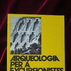 Libros de segunda mano: ARQUEOLOGIA PER A EXCURSIONISTES - MARIA PORTER - LLIBRE DE MOTXILLA Nº 2 1980. Lote 184708128