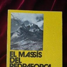 Libros de segunda mano: EL MASSÍS DEL PEDRAFORCA - AGUSTÍ SOLIS Y M. ANTÒNIA SIMÓ - LLIBRE DE MOTXILLA Nº 1 1979. Lote 184708135