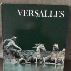 Libros de segunda mano: CHRISTOPHER HIBBERT - VERSAILLES - READER'S DIGEST, 1974 - MUROS TESTIGOS DE LA HISTORIA. Lote 186240986