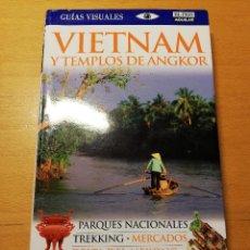 Libros de segunda mano: VIETNAM Y TEMPLOS DE ANGKOR (GUIAS VISUALES. EL PAIS AGUILAR). Lote 187123857