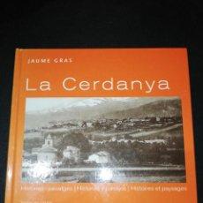 Libros de segunda mano: JAUME GRAS, LA CERDANYA, TEXTO CATALÁN, CASTELLANO Y FRANCÉS . Lote 187128526