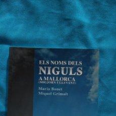 Libros de segunda mano: ELS NOMS DELS NIGULS A MALLORCA (MIGJORN I LLEVANT). Lote 187176010