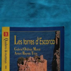 Libros de segunda mano: LES TORRES D'ESCORCA - GABRIEL ORDINAS. Lote 187176817