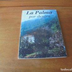 Libros de segunda mano: LA PALMA POR DENTRO. ED. GLOBO 1ª EDICIÓN 1990, EQUIPO G (CANARIAS). Lote 187217530