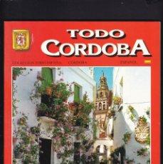 Libros de segunda mano: TODO CORDOBA - EDITORIAL ESCUDO DE ORO 1992. Lote 187372458