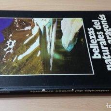 Libros de segunda mano: BELLEZAS NATURALES DEL PIRINEO ARAGONES - ALVARO SILVA Y MORA/ G601. Lote 187446932