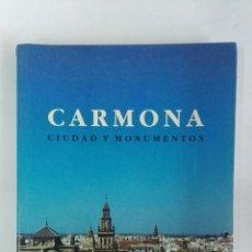 Libros de segunda mano: CARMONA CIUDAD Y MONUMENTOS. Lote 188438087