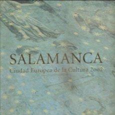 Libros de segunda mano: 258. SALAMANCA. CIUDAD EUROPEA DE LA CULTURA 2002. Lote 188497466