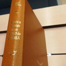Libros de segunda mano: HISTORIA Y NOSTALGIA DE UN PUEBLO DE CASTILLA PIEDRA LAVES ÁVILA PEDRO ANTA FERNÁNDEZ 1977. Lote 188578592