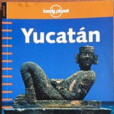 Libros de segunda mano: YUCATÁN, LONELY PLANET. Lote 188648622