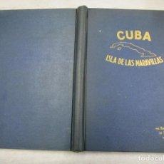 Livros em segunda mão: CUBA ISLA DE LAS MARAVILLAS, BATISTA - EDI LA HAVANA 1954 , MAGNIFICO PLENO FOTOS Y PUBLICIDAD+ INFO. Lote 188763016