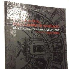 Libros de segunda mano: DE OCA A OCA....POR EL CAMINO DE SANTIAGO. MUSEO DAS PEREGRINACIONS FOTOGRAFÍAS DE LUISA RUBINES. Lote 189504631