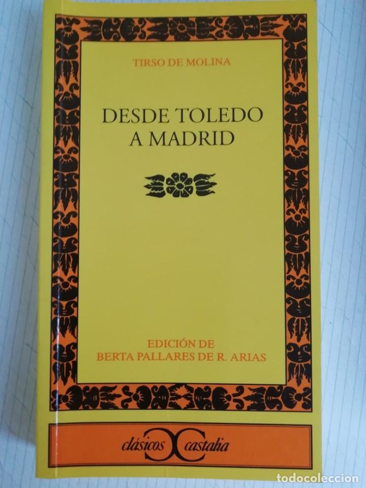DESDE TOLEDO A MADRID POR TIRSO DE MOLINA (Libros de Segunda Mano - Geografía y Viajes)