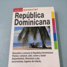 Libros de segunda mano: GUÍA REPÚBLICA DOMINICANA. EVEREST. MERIAN ESENCIAL.1997. SINCRÉTICA. MUY ÚTIL.. Lote 190081868