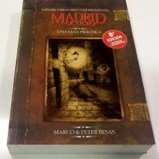 Libros de segunda mano: EXPLORE Y DESCUBRA CURIOSIDADES DEL MADRID OCULTO - UNA GUÍA PRÁCTICA - MARCO & PETER BESAS NUEVO. Lote 190481188