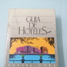 Libros de segunda mano: GUIA DE HOTELES OFICUAL DE ESPAÑA. 1986. MINISTERIO DE TRANSPORTES, TURISMO Y COMUNICACIONES.. Lote 190707215