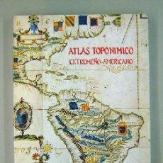 Libros de segunda mano: ATLAS TOPONÍMICO EXTREMEÑO-AMERICANO · MARIANO CUESTA, MANUEL MURIEL. 1985. Lote 190783320