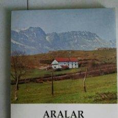 Libros de segunda mano: LIBRO ARALAR. Lote 190897473