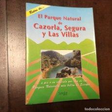 Libros de segunda mano: EL PARQUE NATURAL DE CAZORLA, SEGURA Y LAS VILLAS. Lote 191148115