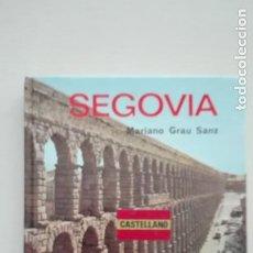 Libros de segunda mano: SEGOVIA GUÍA TURÍSTICA CASTELLANO MARIANO GRAU SANZ EN COLOR EVEREST 1986. Lote 191346011