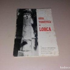 Libros de segunda mano: LIBRO. GUÍA TURÍSTICA DE LORCA. MARIANO FUNES MARTÍNEZ, 1965. Lote 191407668