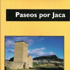 Libros de segunda mano: PASEOS POR JACA -- AGUSTÍN FAUS. Lote 191645426