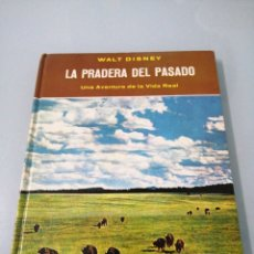 Libros de segunda mano: L PRADERA DEL PASADO. WALT DISNEY. 1963. FERNANDEZ EDITORES, S. A. MÉXICO. MUY ESCASO. ÚNICO.. Lote 191680252