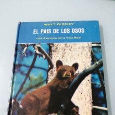 Libros de segunda mano: EL PAIS DE LOS OSOS. WALT DISNEY. 1963. FERNANDEZ EDITORES, S. A. MÉXICO. MUY ESCASO. ÚNICO.. Lote 191681527