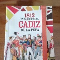 Libros de segunda mano: 1812. UN PASEO POR EL CÁDIZ DE LA PEPA. COMPLETO. BICENTENARIO DE LAS CORTES. B. Lote 191823341