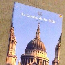 Libros de segunda mano: LA CATEDRAL DE SAN PABLO, GUIA OFICIAL. LONDRES. 2003. . Lote 191906726