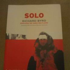 Libros de segunda mano: SOLO. - BYRD, RICHARD,. Lote 191909002