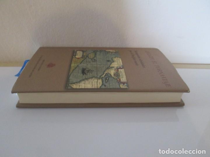 Libros de segunda mano: LEGAZPI. EL TORNAVIAJE. NAVEGANTES OLVIDADOS POR EL PACIFICO NORTE. FUNDACION JOSE ANTONIO DE CASTRO - Foto 4 - 192216915