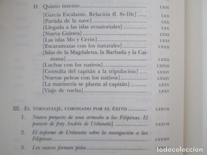 Libros de segunda mano: LEGAZPI. EL TORNAVIAJE. NAVEGANTES OLVIDADOS POR EL PACIFICO NORTE. FUNDACION JOSE ANTONIO DE CASTRO - Foto 11 - 192216915