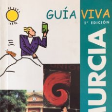 Libros de segunda mano: MURCIA, GUÍA VIVA, ANAYA TOURING CLUB. Lote 192244995