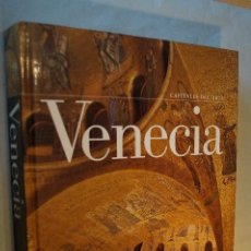Libros de segunda mano: VENECIA. CAPITALES DEL ARTE. STEFANO ZUFFI.. Lote 192413465