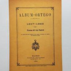 Livres d'occasion: ALBUM-ORTEGO 1857-1868. (ESCENAS DEL VIEJO MADRID). FACSÍMIL DE LA EDICIÓN DE 1881.. Lote 192454666