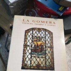 Libros de segunda mano: LA GOMERA - ESPACIO, TIEMPO Y FORMA ALBERTO DARIAS PRINCIPE.. Lote 192789695
