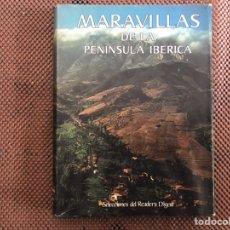 Libros de segunda mano: MARAVILLAS DE LA PENÍNSULA IBERICA. Lote 193313306