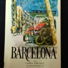 Libros de segunda mano: BARCELONA. CAMILO JOSE CELA. ALFAGUARA 1970. . Lote 193609071