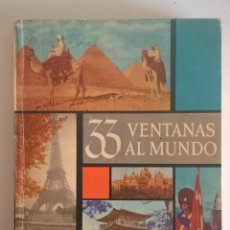 Libros de segunda mano: 33 VENTANAS AL MUNDO-ILUSTRADO-PUBLICADO POR SELECCIONES DEL READER´S DIGEST-AÑO 1959. Lote 193664547