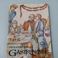 Libros de segunda mano: SPANISCHE GASTRONOMIE. CIRCA 1970. CURIOSA GUÍA GASTRONÓMICA EN ALEMÁN.. Lote 193704261