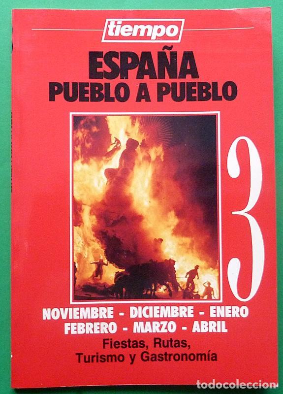 ESPAÑA PUEBLO A PUEBLO Nº 3: FIESTAS, RUTAS, TURISMO Y GASTRONOMÍA - TIEMPO - 1990 - INDICE - NUEVO (Libros de Segunda Mano - Geografía y Viajes)