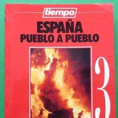 Libros de segunda mano: ESPAÑA PUEBLO A PUEBLO Nº 3: FIESTAS, RUTAS, TURISMO Y GASTRONOMÍA - TIEMPO - 1990 - INDICE - NUEVO. Lote 194226416
