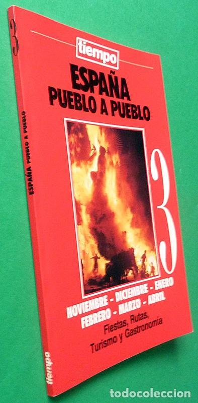 Libros de segunda mano: ESPAÑA PUEBLO A PUEBLO nº 3: FIESTAS, RUTAS, TURISMO Y GASTRONOMÍA - TIEMPO - 1990 - INDICE - NUEVO - Foto 2 - 194226416