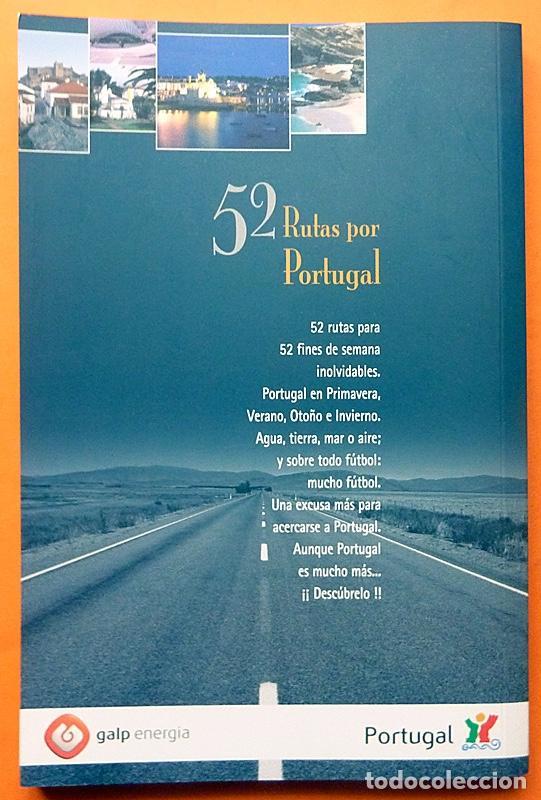 Libros de segunda mano: 52 RUTAS POR PORTUGAL - PEDRO MADERA, JESÚS CALVO - EDISERVICIOS - 2002 - NUEVO - Foto 3 - 194228723